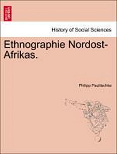 Ethnographie Nordost-Afrikas.