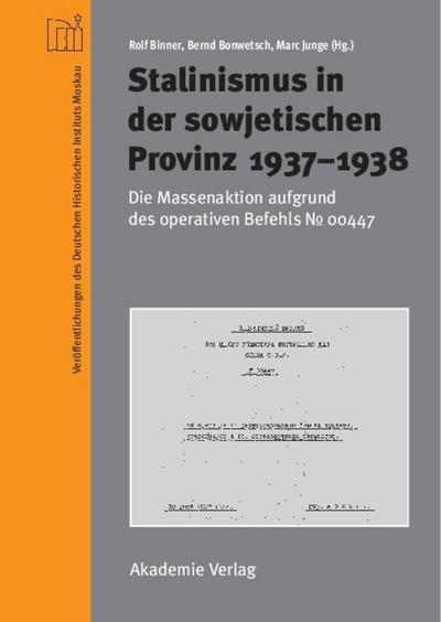 Stalinismus in der sowjetischen Provinz 1937-1938