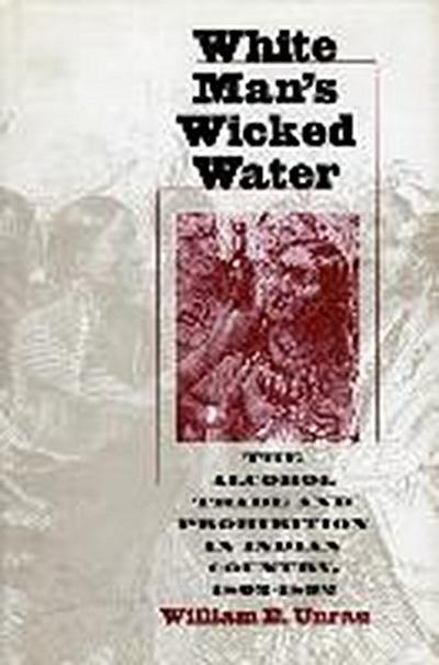 White Man's Wicked Water