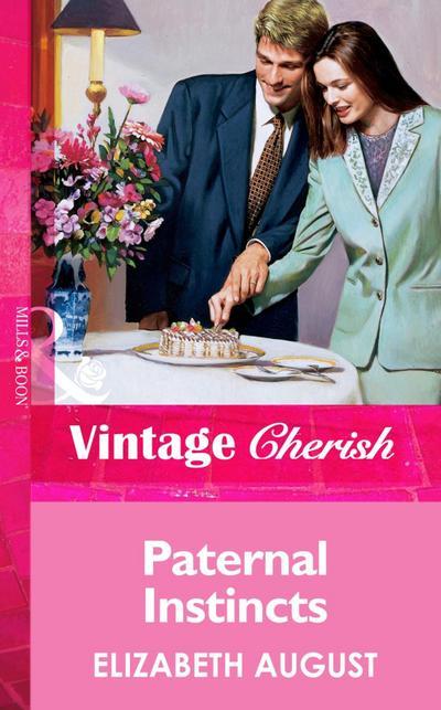 Paternal Instincts (Mills & Boon Vintage Cherish)