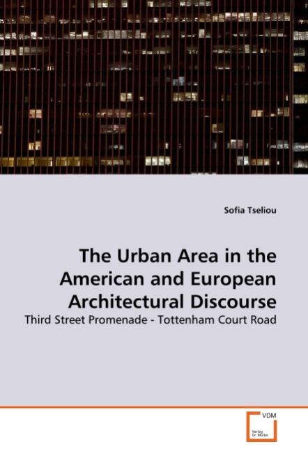 Sofia Tseliou / The Urban Area in the American and European  ... 9783639321401