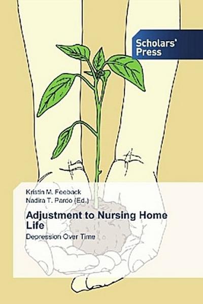 Adjustment to Nursing Home Life