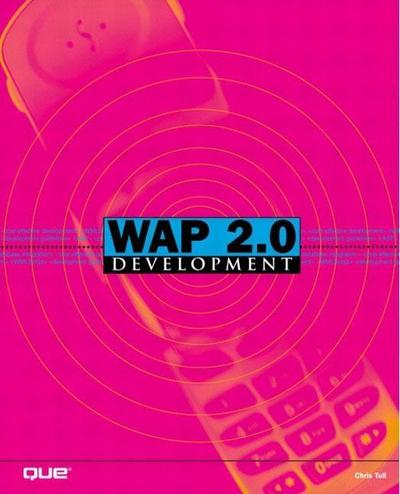 WAP 2.0 Development (By Example) [Taschenbuch] by Tull, Chris