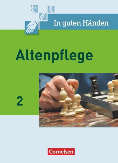 In guten Händen. Altenpflege 02. Schülerbuch