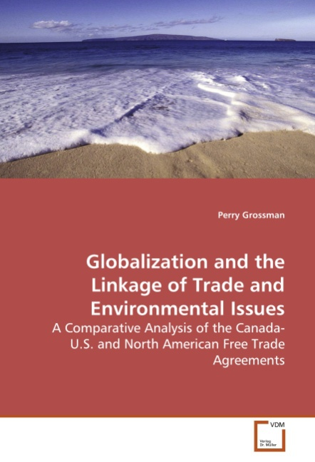 Globalization and the Linkage of Trade andEnvironmental Issu ... 9783639174816