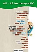 Nur Mut, Kurt!, Deutsch-Griechisch
