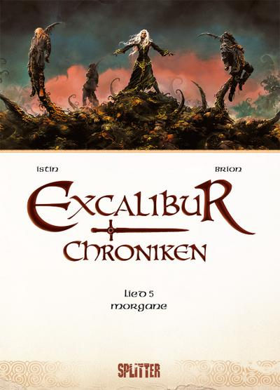 Excalibur Chroniken. Band 5
