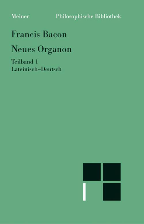 Neues Organon 1 Francis Bacon 9783787307579