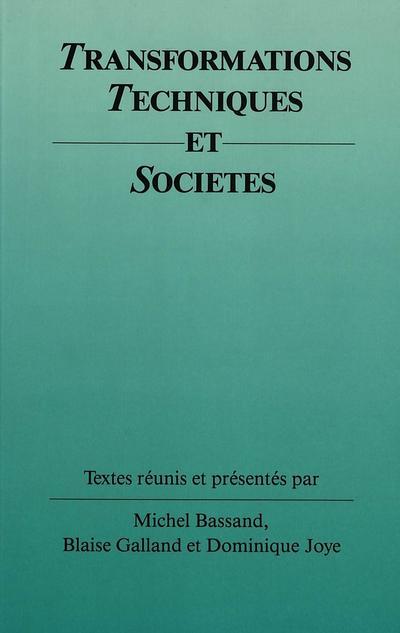 Transformations techniques et sociétés