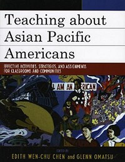 Teaching about Asian Pacific Americans