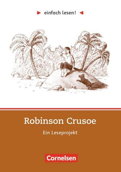 einfach lesen! Robinson Crusoe. Aufgaben und Übungen