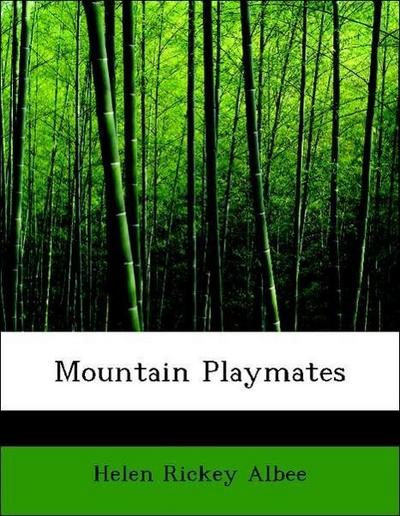 Mountain Playmates