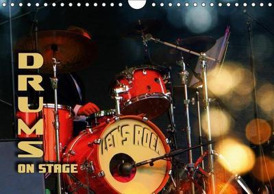Drums On Stage - Let's Rock (Wall Calendar 2019 DIN A4 Landscape)