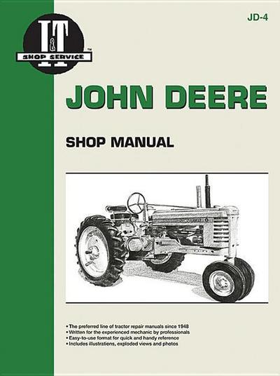 John Deere Shop Manual: Series A, B, G, H, Models D, M