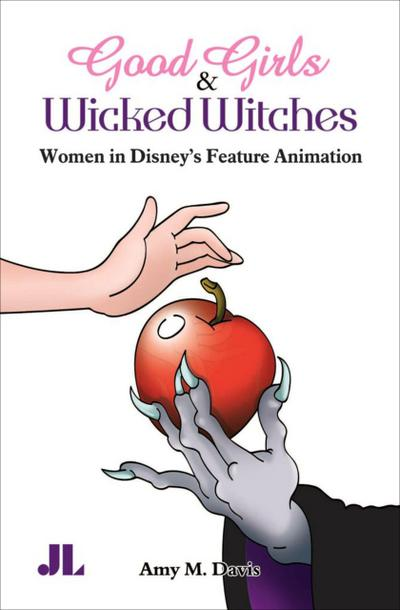Good Girls and Wicked Witches