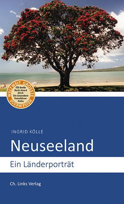 Neuseeland; Ein Länderporträt; Deutsch; 1 Ktn.
