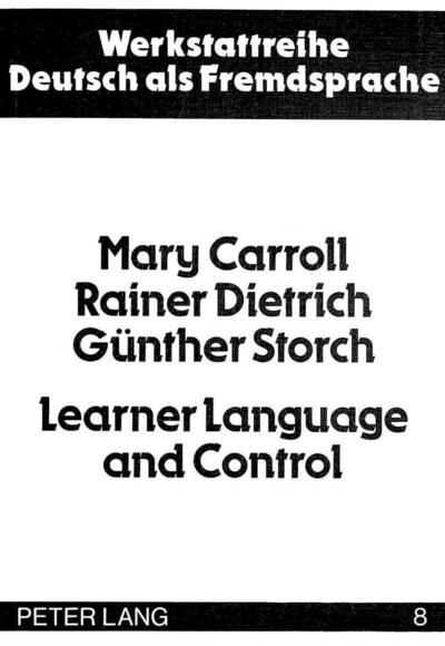 Learner Language and Control