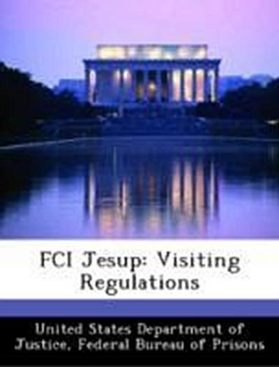 United States Department of Justice, F: FCI Jesup: Visiting