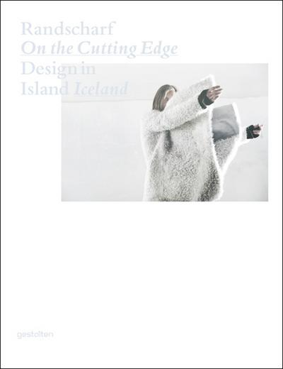 Randscharf - on the Cutting Edge: Design in Island - Iceland