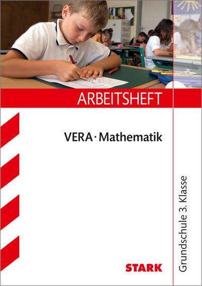 STARK Arbeitsheft Grundschule - VERA3 Mathematik