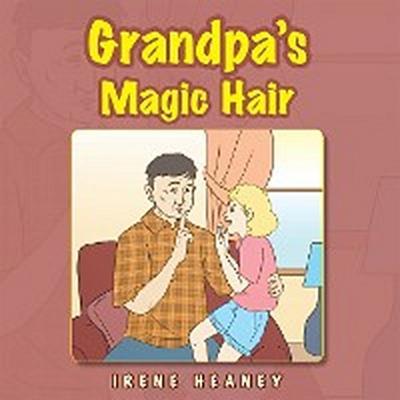 Grandpa's Magic Hair