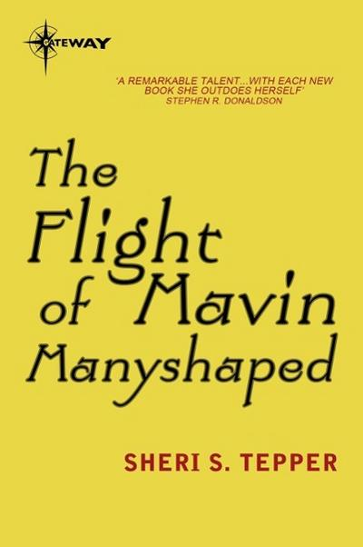 The Flight of Mavin Manyshaped