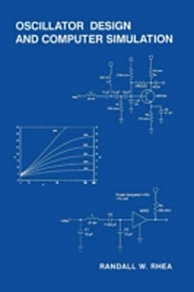 Oscillator Design and Computer Simulation