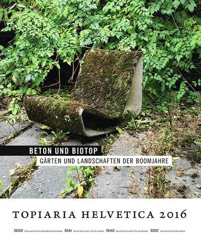 topiaria helvetica 2016: Beton und Biotop