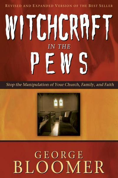 WITCHCRAFT IN THE PEWS