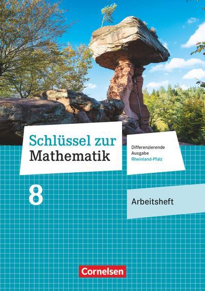 Schlüssel zur Mathematik 8. Schuljahr - Differenzierende Ausgabe Rheinland-Pfalz - Arbeitsheft mit Online-Lösungen