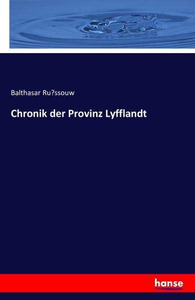 Chronik der Provinz Lyfflandt