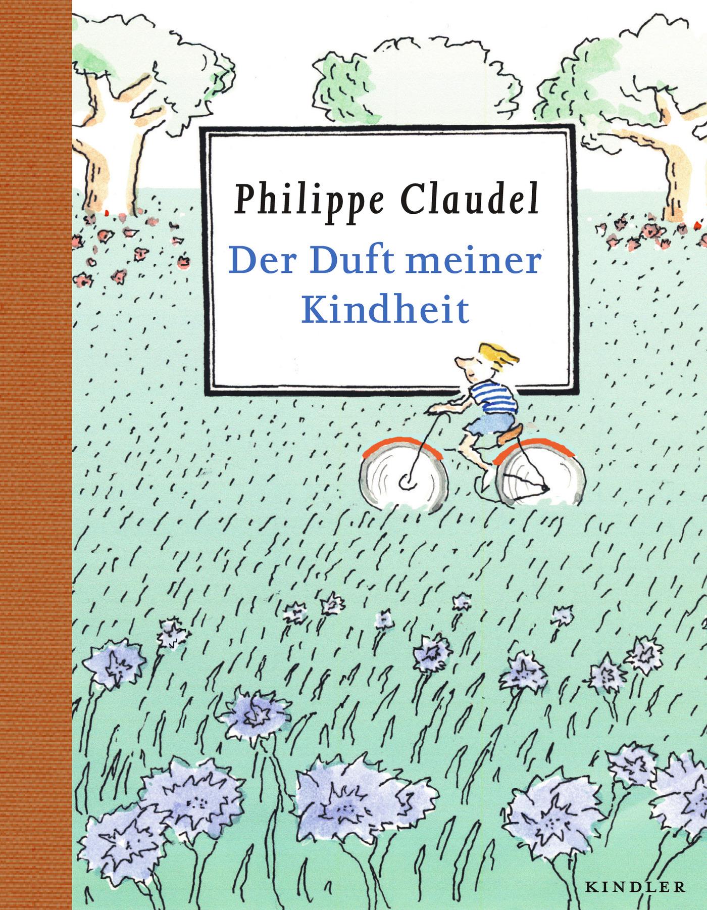 Der Duft meiner Kindheit Philippe Claudel