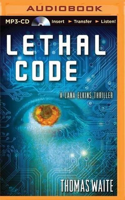 Lethal Code: A Lana Elkins Thriller