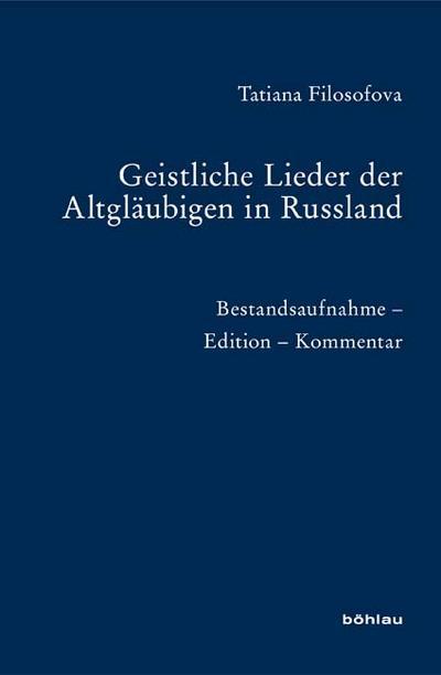 Geistliche Lieder der Altgläubigen in Russland