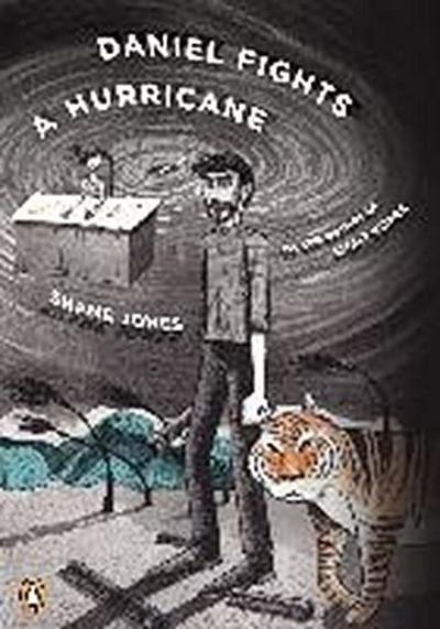 Daniel Fights a Hurricane: A Novel - Penguin Books - Taschenbuch, Englisch, Shane Jones, ,