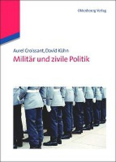 Militär und zivile Politik
