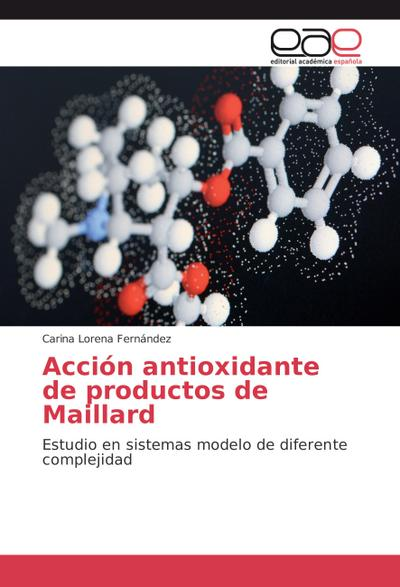 Acción antioxidante de productos de Maillard