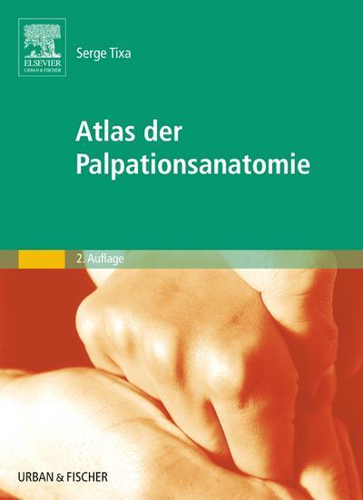 Atlas der Palpationsanatomie