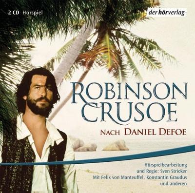 Robinson Crusoe. 2 CDs