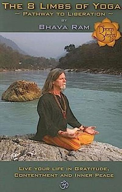 The 8 Limbs of Yoga: Pathway to Liberation
