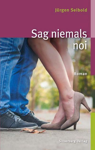 Sag niemals noi; Roman; Deutsch