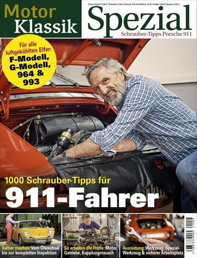 Motor Klassik Spezial - 1000 Schrauber-Tipps für 911-Fahrer