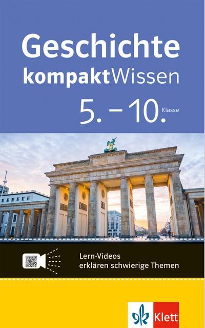 Geschichte kompaktWissen 5.-10. Klasse