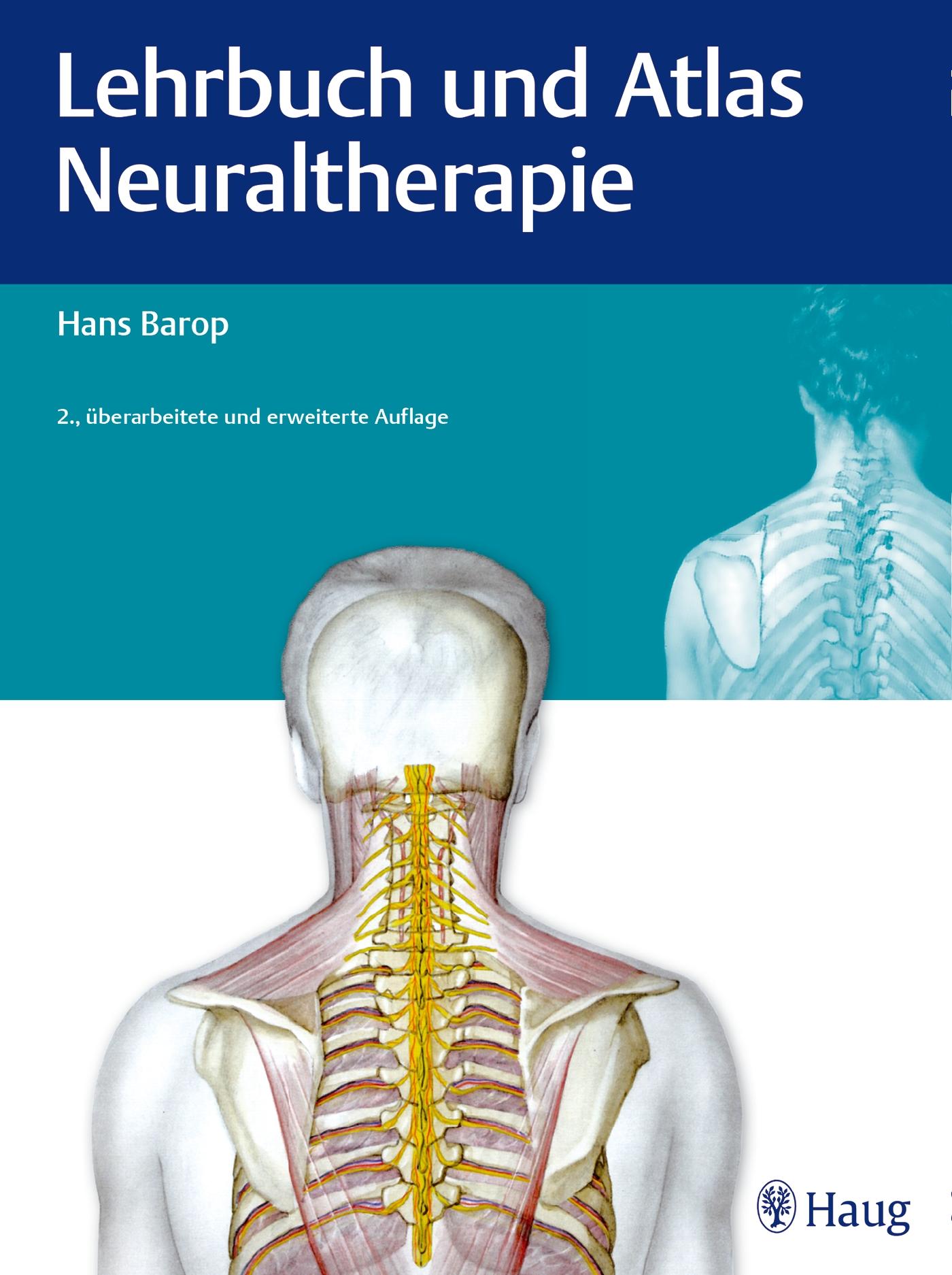 Lehrbuch und Atlas Neuraltherapie von Hans Barop (2014, Gebundene ...