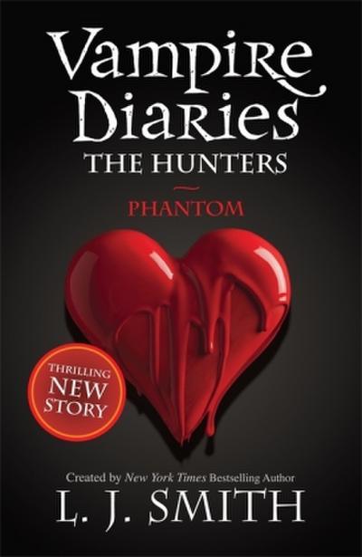 The Vampire Diaries - The Hunters 01. Phantom