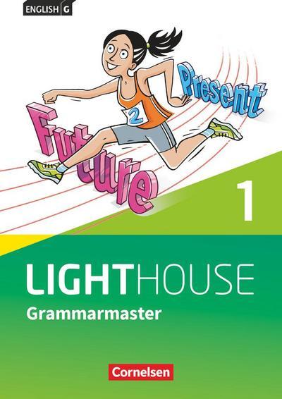 English G LIGHTHOUSE Band 1: 5. Schuljahr - Allgemeine Ausgabe - Grammarmaster mit Lösungen