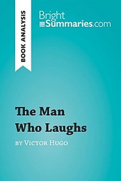 The Man Who Laughs by Victor Hugo (Book Analysis)