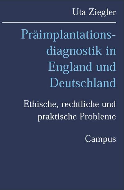 Präimplantationsdiagnostik in England und Deutschland