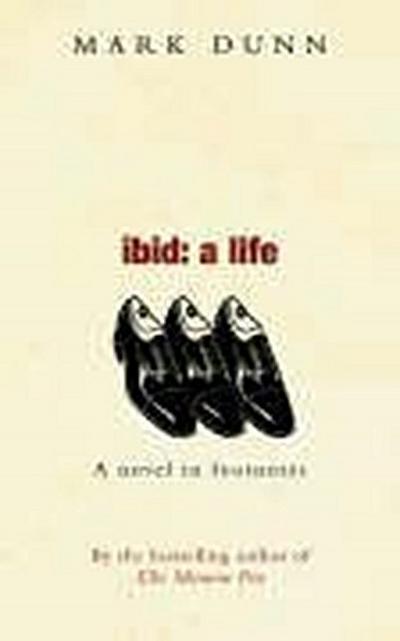 Ibid A Life