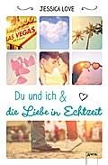 Du und ich und die Liebe in Echtzeit; Übers. v. Markus, Anne; Deutsch